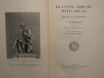 Fighting Disease with Drugs - 1 by Normadeane Armstrong Ph.D, A.N.P.