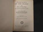 Diseases of the Blood and Atlas of Hematology - 1 by Normadeane Armstrong Ph.D, A.N.P.