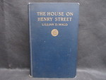 The House on Henry Street by Normadeane Armstrong Ph.D, A.N.P.