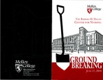 Barbara H. Hagan Center for Nursing: Groundbreaking Ceremony Program by Normadeane Armstrong Ph.D, A.N.P.