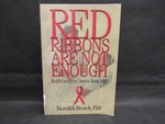 Red Ribbons Are Not Enough by Normadeane Armstrong Ph.D, A.N.P.