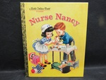 Toy: Nurse Nancy Little Golden Book by Normadeane Armstrong Ph.D, A.N.P.